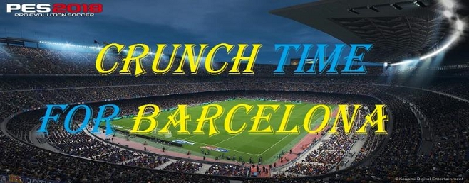 Crunch Time For Barcelona
