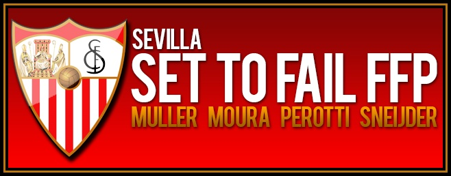 Sevilla set to fail FFP