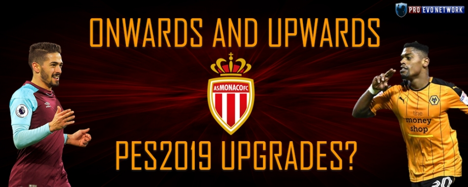 Onwards and Upwards: PES2019 upgrades?