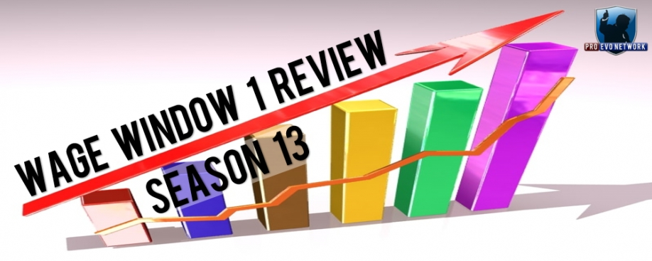 Season 13 Wage Window 1 - Review